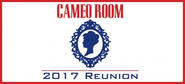 Cameo Room 2017 Reunion